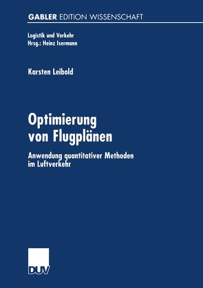 Optimierung von Flugplänen von Leibold,  Karsten