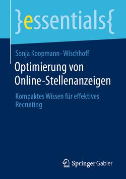Optimierung von Online-Stellenanzeigen von Koopmann-Wischhoff,  Sonja
