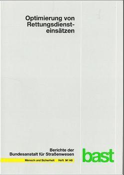 Optimierung von Rettungsdiensteinsätzen von Schmiedel,  Reinhard