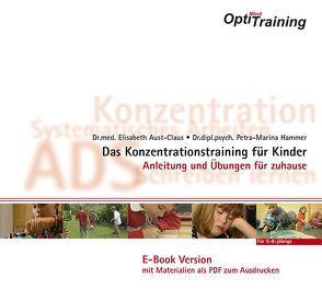 OptiMind – Das Konzentrationstraining für Kinder von Aust-Claus,  Elisabeth, Hammer,  Petra-Marina