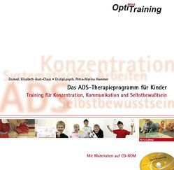 OptiMind Training- Das ADS-Therapieprogramm für Kinder von Aust-Claus,  Elisabeth, Hammer,  Petra-Marina