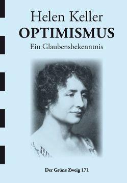 Optimismus von Keller,  Helen, Pieper,  Werner
