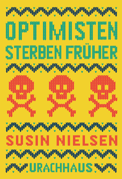 Optimisten sterben früher von Herre,  Anja, Nielsen,  Susin