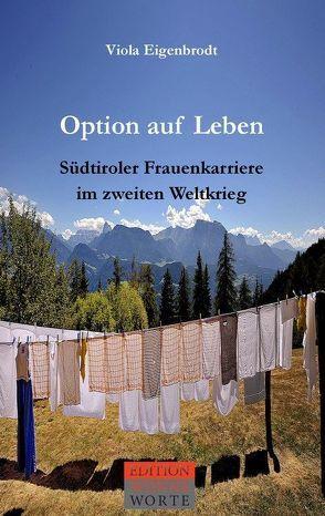 Option auf Leben von Eigenbrodt,  Viola