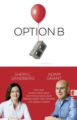 Option B von Grant,  Adam, Sandberg,  Sheryl, Schuhmacher,  Sonja, Steckhan,  Barbara, Wollermann,  Thomas