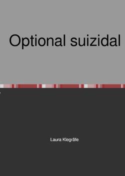 Optional suizidal von Klegräfe,  Laura