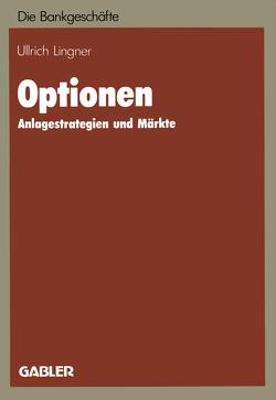 Optionen von Lingner,  Ulrich