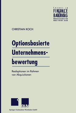 Optionsbasierte Unternehmensbewertung von Koch,  Christian