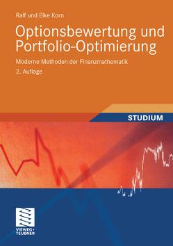 Optionsbewertung und Portfolio-Optimierung von Korn,  Elke, Korn,  Ralf