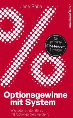 Optionsgewinne mit System von Rabe,  Jens