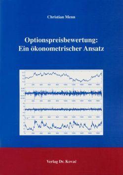 Optionspreisbewertung: Ein ökonometrischer Ansatz von Menn,  Christian
