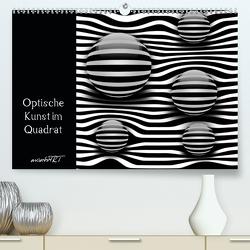 Optische Kunst im Quadrat (Premium, hochwertiger DIN A2 Wandkalender 2020, Kunstdruck in Hochglanz) von manhART
