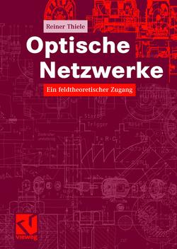 Optische Netzwerke von Thiele,  Reiner
