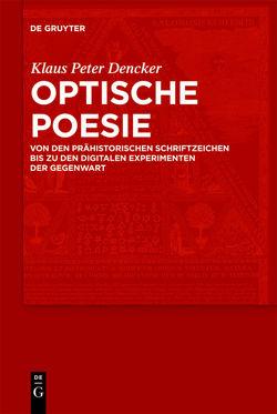 Optische Poesie von Dencker,  Klaus Peter