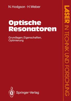 Optische Resonatoren von Hodgson,  Norman, Weber,  Horst