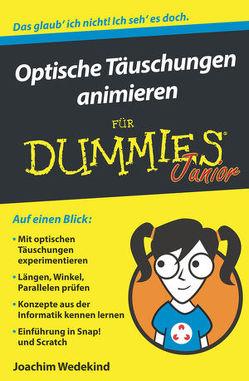 Optische Täuschungen animieren für Dummies Junior von Wedekind,  Joachim