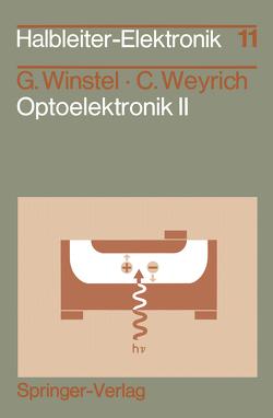 Optoelektronik II von Plihal,  M., Weyrich,  Claus, Winstel,  Günter
