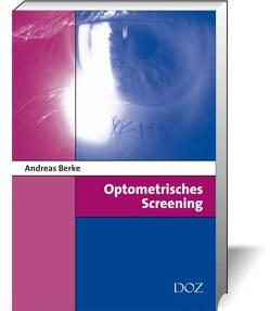 Optometrisches Screening von Berke,  Andreas