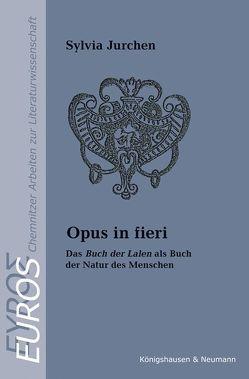 Opus in fieri von Jurchen,  Sylvia