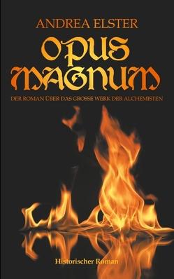 Opus Magnum von Elster,  Andrea