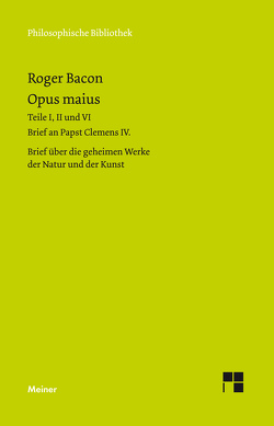Opus maius von Bacon,  Roger, Egel,  Nikolaus, Molnar,  Katharina