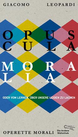 Opuscula moralia von Kroeber,  Burkhart, Leopardi,  Giacomo
