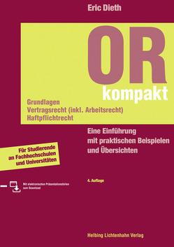 OR kompakt. Grundlagen, Vertragsrecht (inkl. Arbeitsrecht), Haftpflichtrecht von Dieth,  Eric