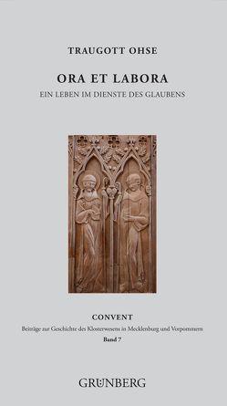 Ora et labora von Ebert,  Jost, Klosterverein,  Doberan, Ohse,  Traugott