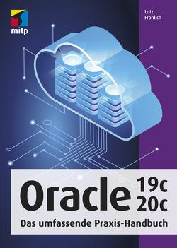 Oracle 19c/20c von Fröhlich,  Lutz