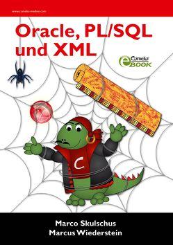 Oracle, PL/SQL und XML von Skulschus,  Marco, Wiederstein,  Marcus