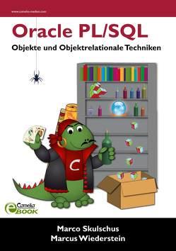 Oracle PL/SQL von Skulschus,  Marco, Wiederstein,  Marcus