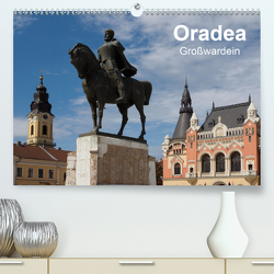 Oradea Großwardein (Premium, hochwertiger DIN A2 Wandkalender 2021, Kunstdruck in Hochglanz) von Hegerfeld-Reckert,  Anneli