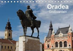 Oradea Großwardein (Tischkalender 2019 DIN A5 quer) von Hegerfeld-Reckert,  Anneli