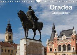 Oradea Großwardein (Wandkalender 2018 DIN A4 quer) von Hegerfeld-Reckert,  Anneli