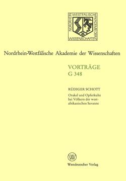 Orakel und Opferkulte bei Völkern der westafrikanischen Savanne von Schott,  Rüdiger