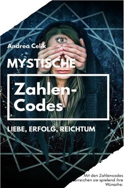 Orakeln im Alltag / Mystische Zahlencodes von Celik,  Andrea