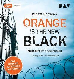 Orange Is the New Black von Bielfeldt,  Kathrin, Bürger,  Jürgen, Gosciejewicz,  Eva, Kerman,  Piper