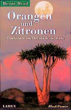 Orangen und Zitronen von Brillmann-Ede,  Heike, Head,  Bessie, Schruff,  Hilde