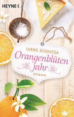 Orangenblütenjahr von Sosnitza,  Ulrike