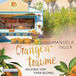 Orangenträume von Blümel,  Yara, Inusa,  Manuela