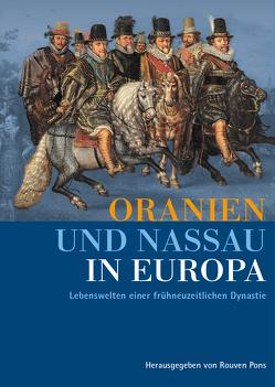 Oranien und Nassau in Europa von Pons,  Rouven