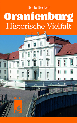 Oranienburg von Becker,  Bodo