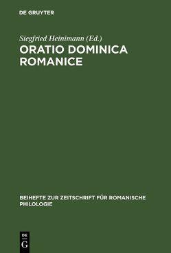 Oratio Dominica Romanice von Heinimann,  Siegfried
