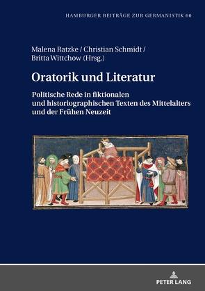 Oratorik und Literatur von Ratzke,  Malena, Schmidt,  Christian, Wittchow,  Britta