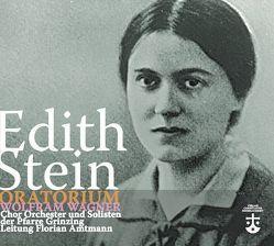 Oratorium Edith Stein von Wagner,  Wolfram