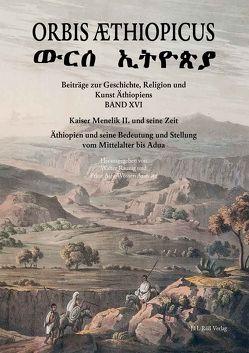 Orbis Æthiopicus XVI von Asserate,  Prinz Asfa-Wossen, Raunig,  Walter