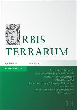 Orbis Terrarum 13 (2015) von Bekker-Nielsen,  Tonnes, Dan,  Anca, Rathmann,  Michael