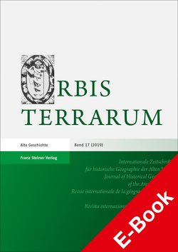 Orbis Terrarum 17 (2019) von Dan,  Anca, Daubner,  Frank, Rathmann,  Michael