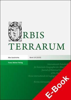 Orbis Terrarum 18 (2020) von Dan,  Anca, Daubner,  Frank, Rathmann,  Michael