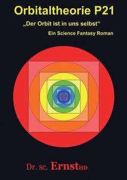 Orbitaltheorie P21 von ErnstHD,  Dr. sc.